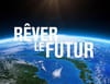 Rêver le futur