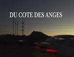 Du côté des «anges»