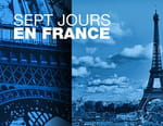 7 jours en France