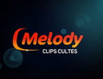 Melody clips cultes