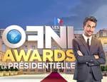 Les OFNI Awards de la présidentielle