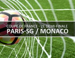 Football - Paris-SG / Monaco