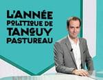 L'année politique de Tanguy Pastureau