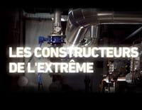 Les constructeurs de l'extrême : La première fois