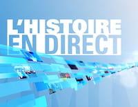 L'histoire en direct
